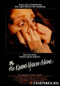 Он знает, что вы одни / He Knows You're Alone (1980)